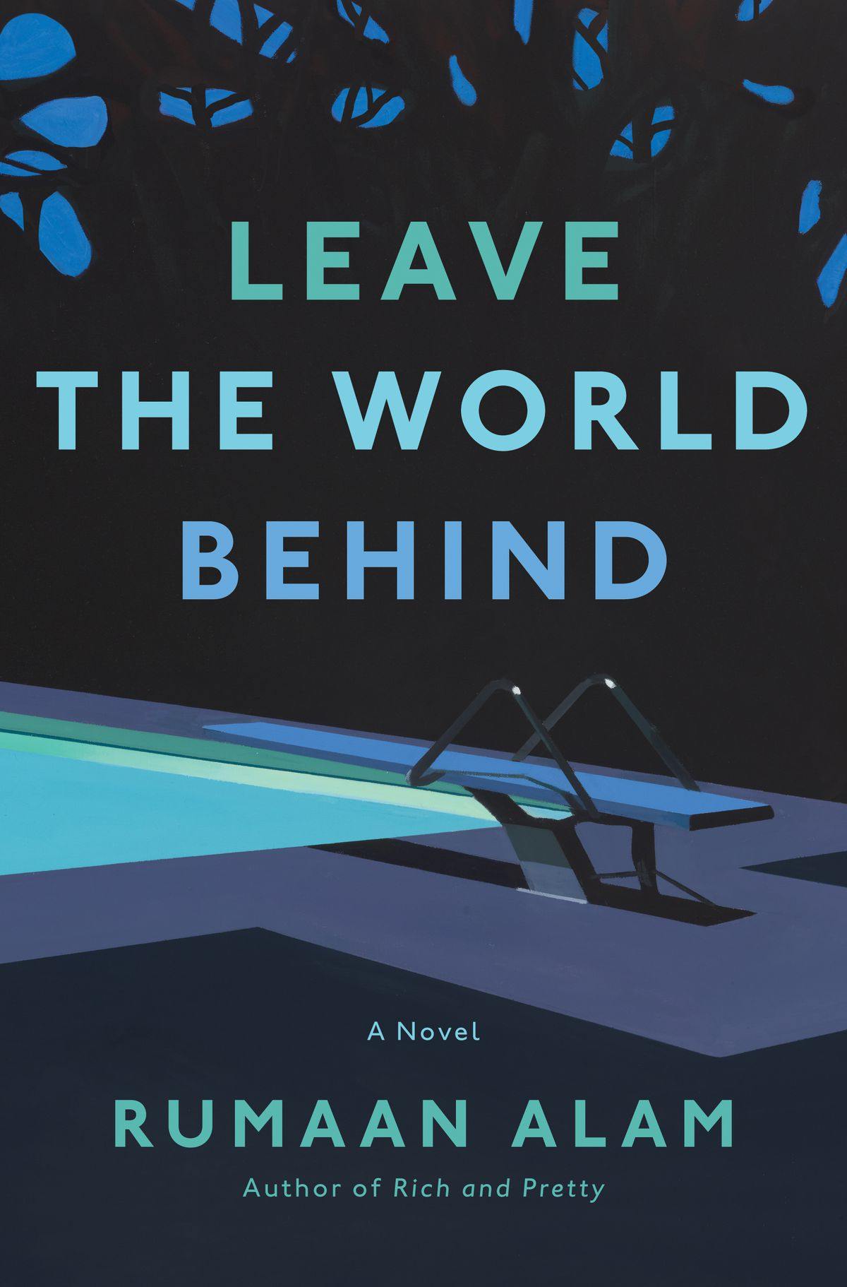 Cover of Leave the World Behind, a book by Rumaan Alam